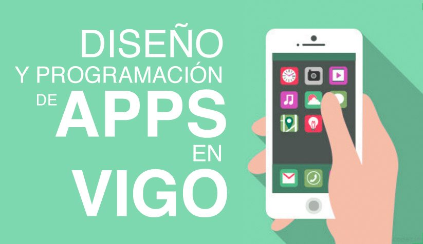 Diseño y progamación de Apps en Vigo